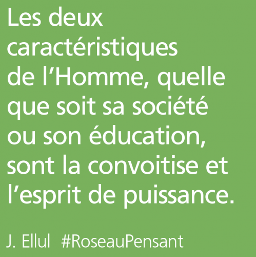 citation,citations,roseau pensant,ellul