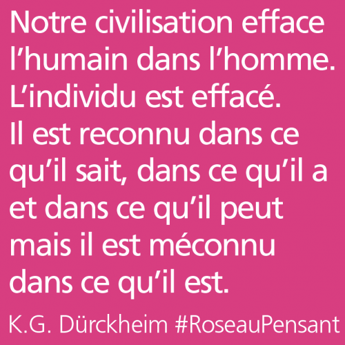 citation,citations,roseau pensant,durckheim,