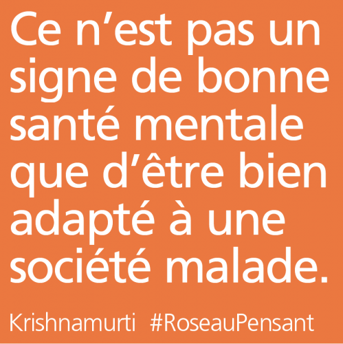 citation,krishnamurti,roseau pensant