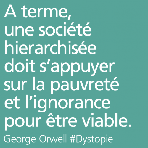 citations dystopiques,orwell