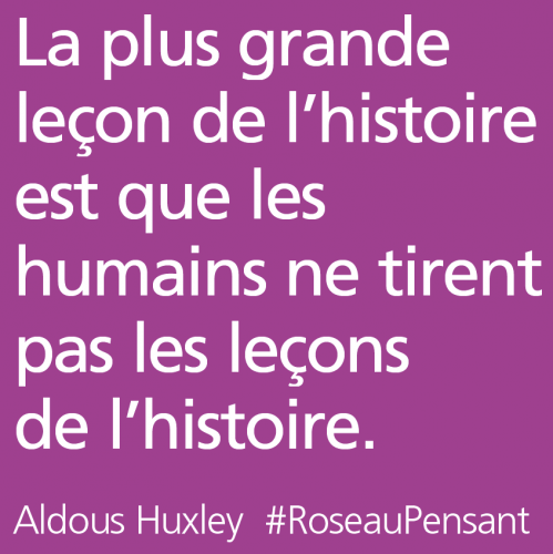 citation,huxley,roseau pensant