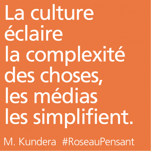 citation,kundera,roseau pensant