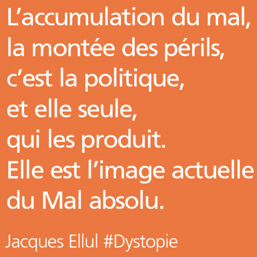 citations dystopiques,ellul