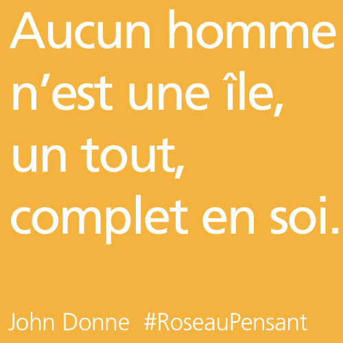 citation,citations,roseau pensant,donne