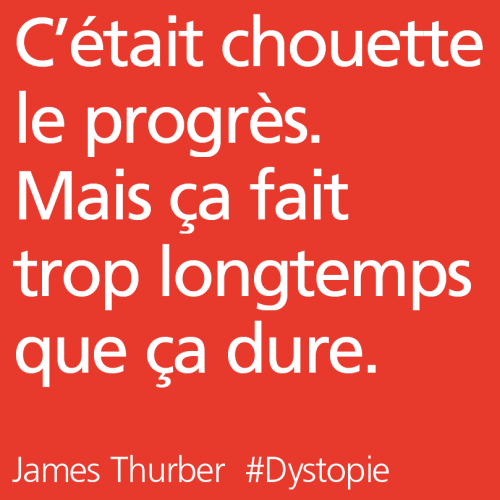 citation,critique progrès,thurber