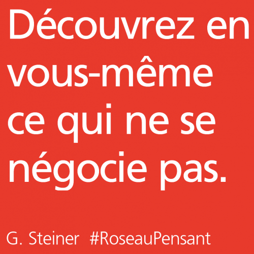 citation,citations,roseau pensant,G. Steiner