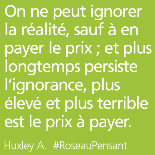 citation,citations,roseau pensant,huxley
